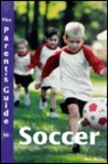 Parents Guide to Soccer cover